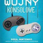 Książki o grach #05 Wojny Konsolowe